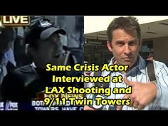 Same Crisis Actor Interviewed at LAX Shooting and 9/11 Twin Towers - This makes me sick and raises too many questions.