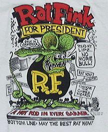Rat Fink For President