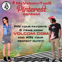 #MyVolcomTop5 Pinterest Contest  Do you use Pinterest? Want to win your favorite outfit from Volcom? Just pin your 5 favorite items from the new http://www.volcom.com and add the hashtag: #MyVolcomTop5  We will announce the winners on April 18th!