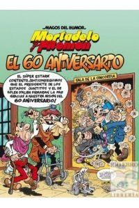 MORTADELO Y FILEMON 182 EL 60 ANIVERSARIO
