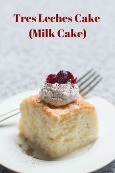 This Tres Leches Cake is simply the perfect dessert cake recipe, rich in flavor with a juicy texture. It is also known as Milk Cake Dessert Cake Recipes, Best Cake Recipes, Sweet Recipes, Authentic Mexican Recipes, Mexican Food Recipes, Homemade Desserts, Easy Desserts, Tres Leches Cake Recipe Authentic, Homade Cake Recipe