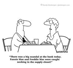 Real Estate Cartoons, cartoons about real estate sales, cartoons about selling real estate, cartoons about fannie mae, cartoons about freddie mac, sex cartoons, necking, kiss, cartoons about kissing, supply, supplies, scandal, bank, banking cartoons, selling, sell, seller