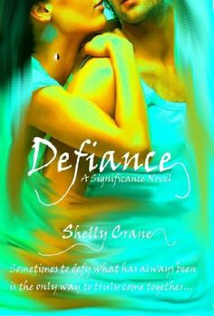 Defiance (A Significance Novel) by Shelly Crane. $5.14. Author: Shelly Crane. 281 pages