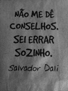 Xtoriasdacarmita: Palavras que li e guardei: Salvador Dali