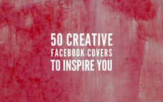 50 Creative Facebook Covers to Inspire You (2015 Edition)