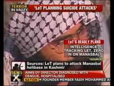 NewsX learns from sources that the dreaded Lashkar-e-Toiba is planning to attack the Army's helibase in Manasbal, in Kashmir. This is the strategic helibase from where relief, rescue, evacuation and even counter insurgency operations are carried out. It also has the sector headquarter of Rashtriya Rifles in the same premises. This base is located about 30 kilometres from Srinagar. At first, intelligence agencies were unable to ascertain which base LeT was that they've zeroed in on Manasbal.