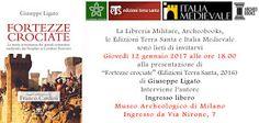 "MedioEvo Weblog: ""Fortezze crociate"", presentazione a Milano"