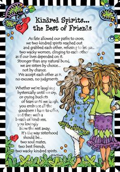 Kindred Spirits… the Best of Friends – Gifty Art – Suzy Toronto: Gifts for Women Sister Friend Quotes, Friend Poems, Sister Friends, Bff Quotes, Friendship Quotes, Friendship Thoughts, Qoutes, Kindred Quotes, Kindred Spirits Quote