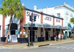 Sloppy Joe's Bar - Duvall Street Key West, FL Ernest Hemmingway's favorite pub in Key West. He once stole a urinal from there and brought it home to piss off his wife. It is still in the back yard of his old home on the island that's now a museum.
