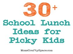 30+ School Lunch Ideas for Picky Eaters - Happiness is Homemade - not sure these kids are really picky (nothing like my picky eater) but a great list of ideas