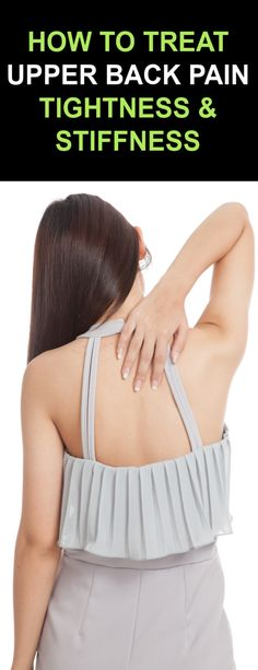 How To Treat Upper Back Pain, Tightness & Stiffness with Proven Ancient Herbal Remedies Upper Back Muscles, Upper Back Pain, Back Pain Symptoms, Back Strain, Back Pain Remedies, Muscle Strain, Herbal Remedies, Herbalism, Herbal Medicine