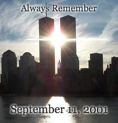 Always Remember September 11, 2001.
