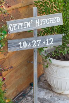 Gettin' Hitched Wood Sign