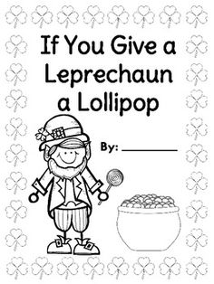 If You Give a Leprechaun a Lollipop super cute book for kids to make for St. Patrick's Day!!