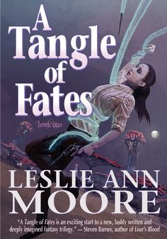 Blog Tour Excerpt & Giveaway - A Tangle of Fates by Leslie Ann Moore