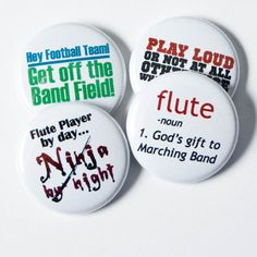 Flute Ninja plus three Marching Band Buttons or Magnets- one inch size on Etsy, $5.00