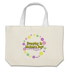 Everyday Is Mother's Day! Flower Ring Tote Bags   •   This design is available on t-shirts, hats, mugs, buttons, key chains and much more   •   Please check out our others designs at: www.zazzle.com/ZuzusFunHouse*