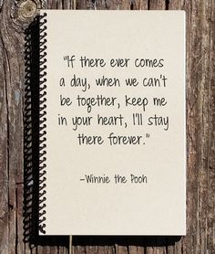 Winnie the Pooh Journal Winnie the Pooh by CulturalBindings # winnie the pooh Quotes Winnie the Pooh Journal - Winnie the Pooh Notebook - Winnie the Pooh - Memories Book - I'll Stay in Your Heart - Keep me in Your Heart Bff Quotes, Care Quotes, Best Friend Quotes, Disney Quotes, Payback Quotes, In Memory Quotes, Goodbye Quotes For Friends, Nephew Quotes, Usmc Quotes