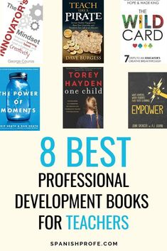 Great Teacher Professional Development Books- with ideas, tips, plans on how you can be a more better teacher (for your students). Read these great books for teachers, so you don't burn out and remember why are a teacher.