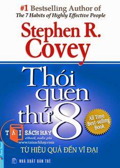 Thói quen thứ 8 - Stephen R. Covey [pdf] #ebook #taisachhay #sachmienphi