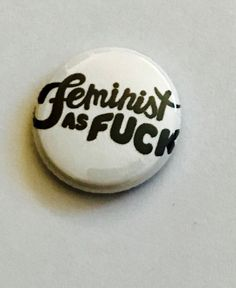 Feminist as F@ck pin back button, keychain, magnet or zipper pull by SqueakyMakes on Etsy https://www.etsy.com/ca/listing/477685134/feminist-as-fck-pin-back-button-keychain
