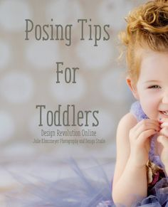 We know that toddler photography can be some of the most fun you'll have as a photographer, but it can be tricky.  Toddlers are adorable, but unpredictable so keep reading for some great Posing Tips For Toddlers.