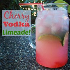 Cherry Vodka Limeade #Drink #Vodka