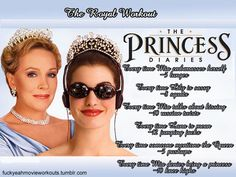 The Princess Diaries Workout! The Royal Workout! (warning: doing this workout does not make you royal! nice try though) Disney Movie Workouts, Tv Show Workouts, Disney Workout, Fun Workouts, At Home Workouts, Kids Workout, Fitness Tips, Health Fitness, Fitness Journal