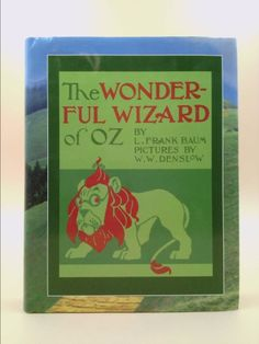 The Wonderful Wizard of Oz Replica Edition of 1900 edition (with errors), Signed by Robert Baum | New and Used Books from Thrift Books