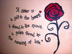 For my sister on her birthday @Jenna Nelson Perry
