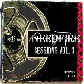 Needfire- Sessions Vol. 1 (2012)- Needfire's 6th release.  Released April 2012.