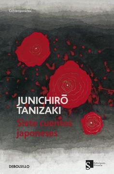 Siete cuentos japoneses (Contemporanea (debolsillo)) de Junichiro Tanizaki, http://www.amazon.es/gp/product/8499086713/ref=cm_sw_r_pi_alp_Q-lGrb14G15ES