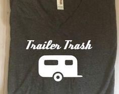Trailer Trash, Camping shirt, Camping tshirt, camper, Graphic Tee, Unisex, Basic Tee, T-Shirt, Workout Shirt, Gym Tee,  Funny