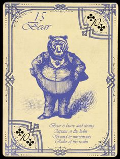 15 Bear; The Widow Norton Lenormand Deck, by Chas Bogan 2012