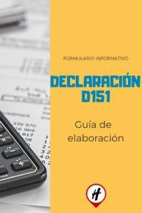 Declaración D151 -Guía de Elaboración- Phone, Blog, Telephone, Blogging, Mobile Phones
