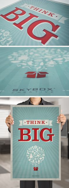 #GraphicDesign #ThinkBig #Poster by Skybox Creative