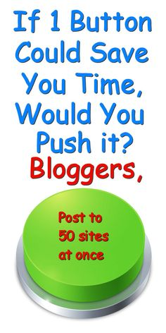 BLOGGERS & AUTHORS. SEND TO 50 SITES AT ONCE WITH THIS CLEVER SOFTWARE. From: DavidStilesBlog.com