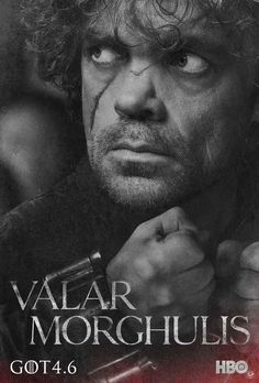 """HBO has released 20 new character poster for the upcoming season of 'Game of Thrones.' Each poster has the words """"Valar Morghulis,"""" the Valyrian phrase that means """"All men must die."""" 'Game of Thrones' season 4 premieres on April at 9 p. Game Of Thrones Saison, Game Of Thrones Tyrion, Game Of Thrones Quotes, Game Of Thrones Funny, Valar Morghulis, Valar Dohaeris, Emilia Clarke, Arya Stark, Tyron Lannister"""