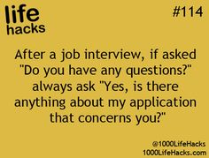 This is a GREAT question! Smart way to address anything before leaving your interview. - 1000 Life Hacks