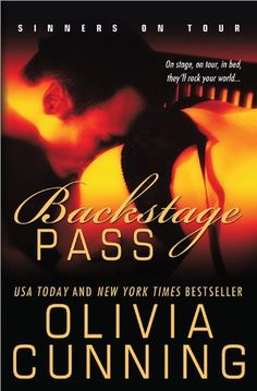 Backstage Pass: Sinners on Tour (The Sinners on Tour) by Olivia Cunning, http://www.amazon.com/dp/B003YUCEF2/ref=cm_sw_r_pi_dp_uf43qb1JPZE2G