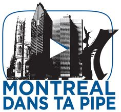 Logo pour la chaîne YouTube de Montréal dans ta Pipe.
