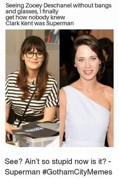 Funny Zooey Deschanel without bangs and glasses. I finally get how no one knew Clark Kent was superman. Stupid Funny, Funny Jokes, Hilarious, Funny Stuff, Funny Troll, Funny Minion, Funny Things, Random Stuff, Image Meme