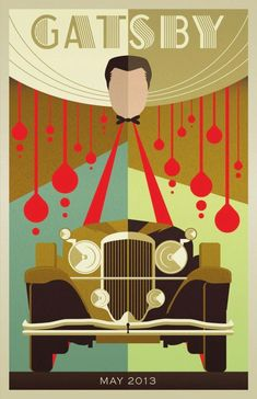 The Great Gatsby Fan Art Great modern looking Art Deco design. Posters Vintage, Retro Poster, Art Deco Posters, Film Posters, Baz Luhrmann, Scott Fitzgerald, Gatsby Theme, Gatsby Style, Jay Gatsby