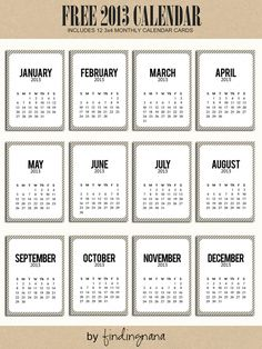 free printable 2013 calendar cards - from findingnana (Project Life or mini calendar gift or...)