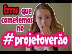 ERROS QUE COMETEMOS NO #PROJETOVERÃO