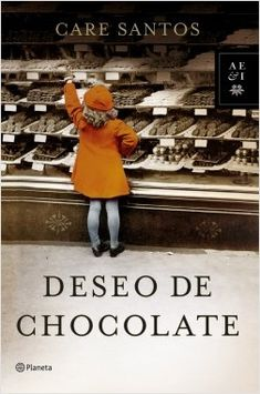 Chocolate desire, by Care Santos - Editorial: Planeta - Call number: N SAN des -., Chocolate desire, by Care Santos - Editorial: Planeta - Call number: N SAN des - Barcode: I Love Reading, Love Book, Best Books To Read, Good Books, Book Recommendations, Book Worms, Book Lovers, Ebooks, Novels
