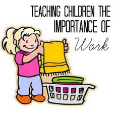 """6 Things We're Doing To Teach our Kids the Importance of Work.  """"We want to teach them that in this day and age where we are praised for doing the bare minimum, the bare minimum isn't good enough!"""""""