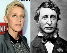 Ellen Degeneres is usually the one providing the laughs, but this side-by-side photo comparison of the comedian and author 19th century author Henry David Thoreau is one of the funniest things ever. With nearly identical eyes, noses and mouths, the two could easily pass for relatives.