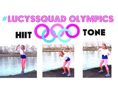 Lucys Squad Olympic Workout - with a little bit of HIIT and a lot of toning