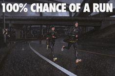 100% Chance of a run. Bring it.